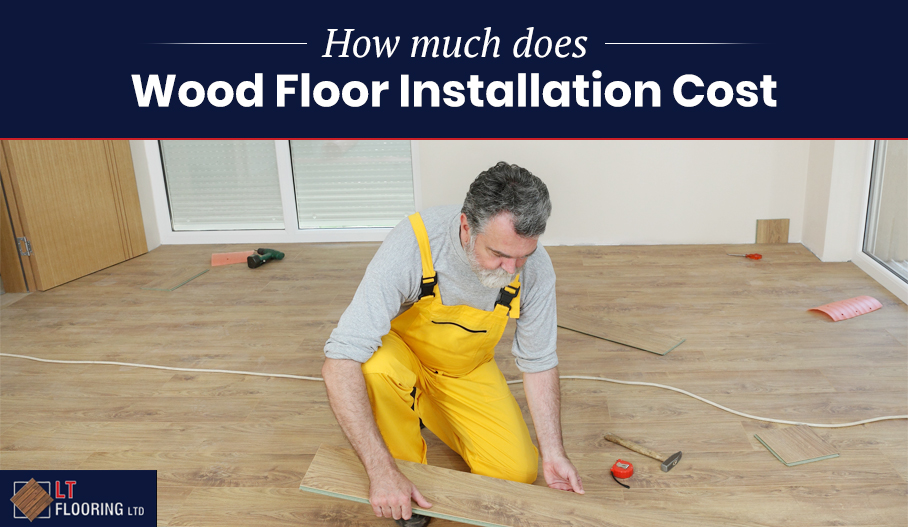 How Much Does Wood Floor Installation Cost?