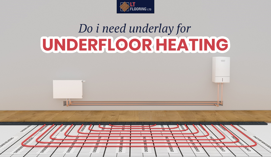 Do I Need Underlay for Underfloor Heating